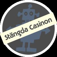 Stängda casinon